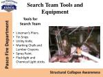search team tools and equipment