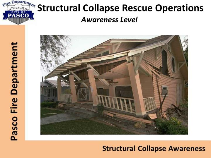 Structural Collapse Rescue Operations