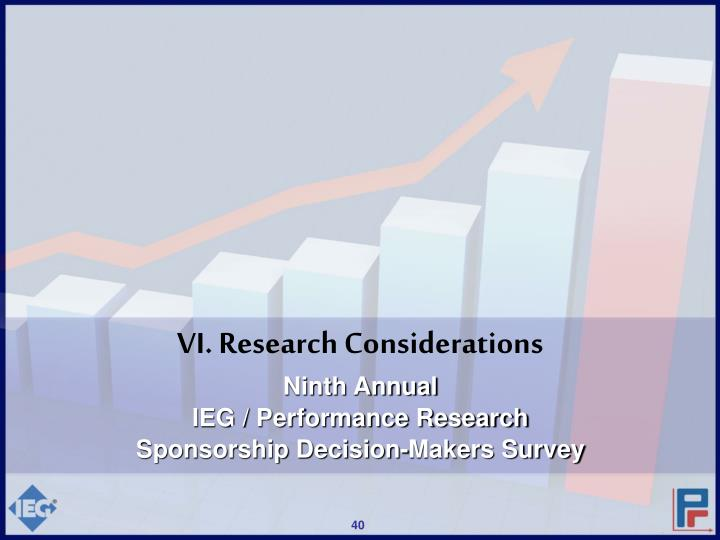 VI. Research Considerations