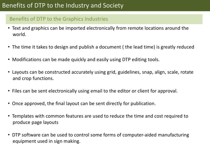 Benefits of DTP to the Industry and Society
