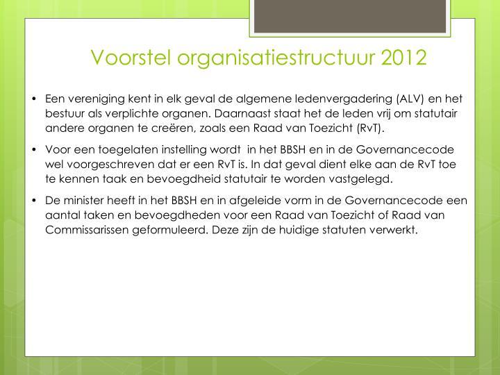 Voorstel organisatiestructuur 2012