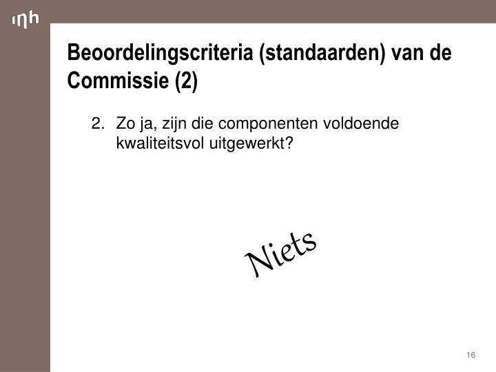Beoordelingscriteria (standaarden) van de Commissie (2)