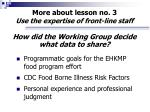 more about lesson no 3 use the expertise of front line staff