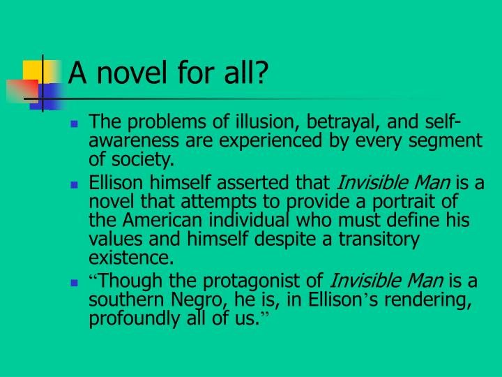 the theme of self knowledge in the novel invisible man by ralph ellison Identity in invisible man is a conflict between self-perception and the projection of others, as seen through one man's story: the nameless narrator his true identity, he realizes, is in fact invisible to those around him only by intentionally isolating himself from society can he grapple with and come to understand himself.