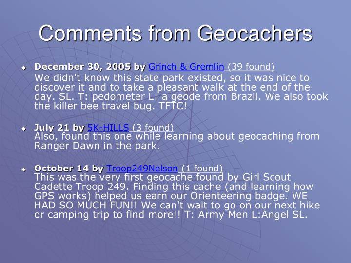 Comments from Geocachers