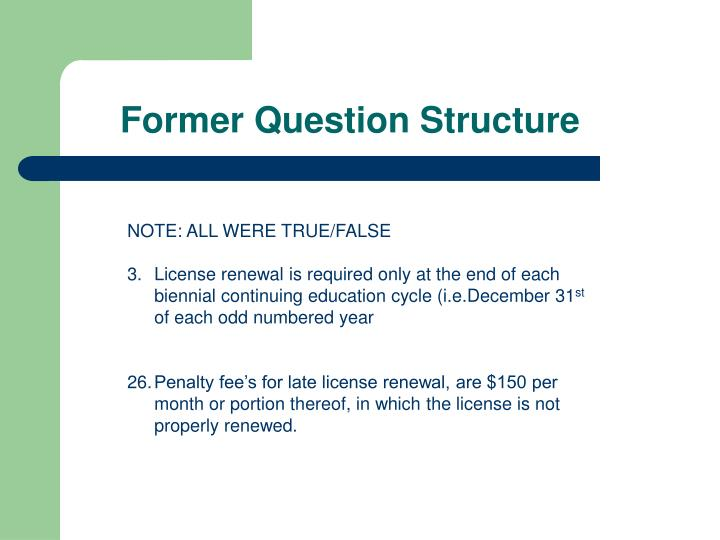 Former Question Structure