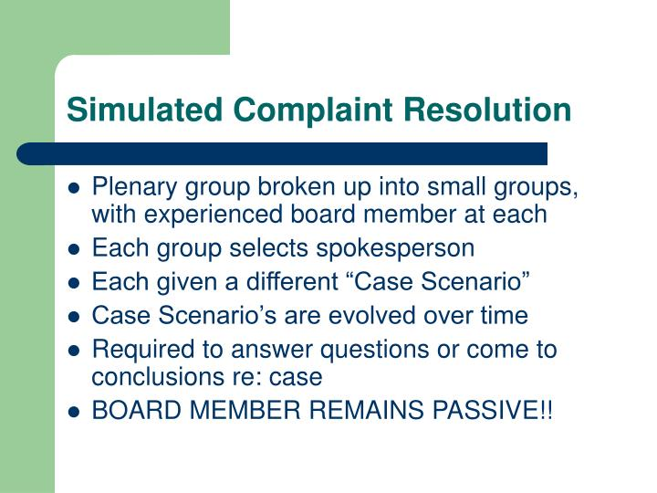 Simulated Complaint Resolution