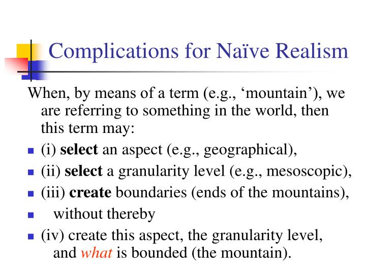 Complications for Naïve Realism