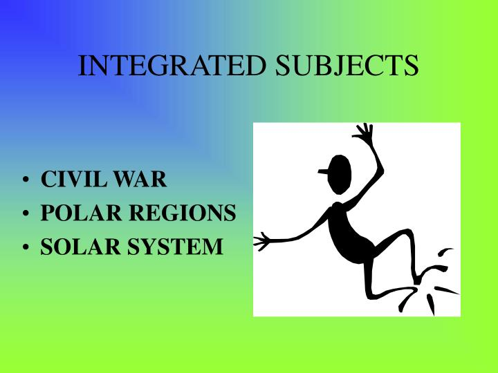 INTEGRATED SUBJECTS