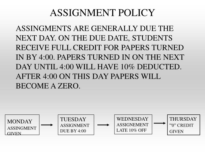 ASSIGNMENT POLICY