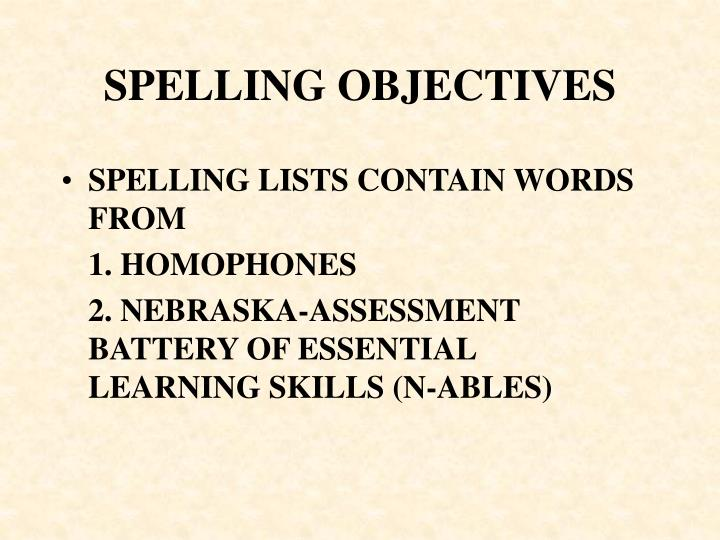 SPELLING OBJECTIVES