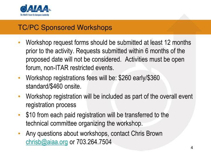 TC/PC Sponsored Workshops