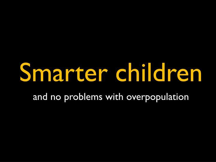 Smarter children