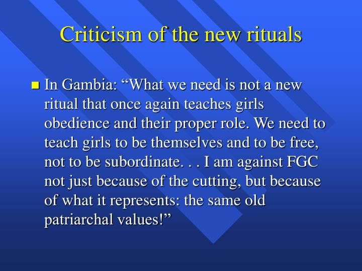 Criticism of the new rituals
