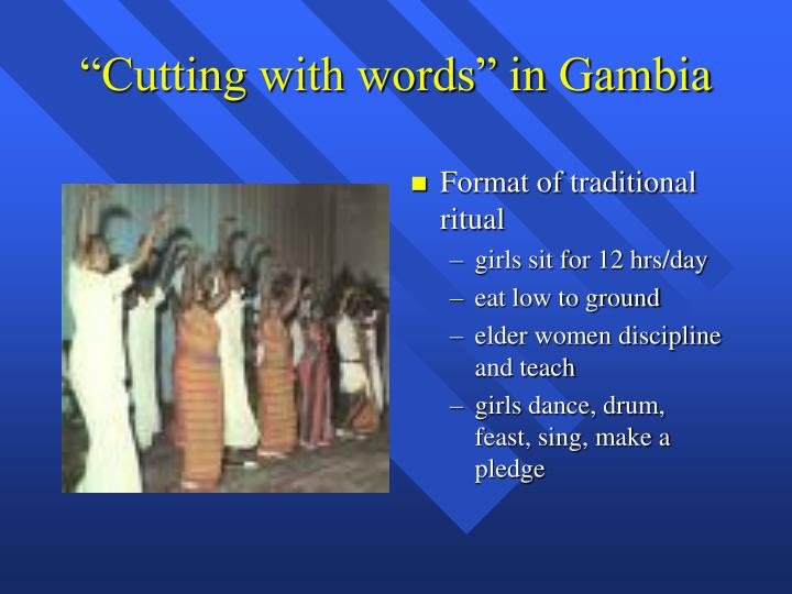 """Cutting with words"" in Gambia"