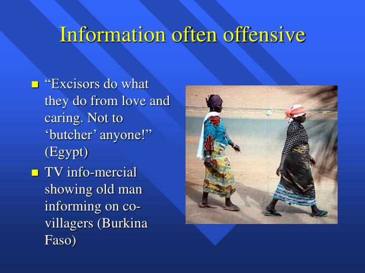 Information often offensive