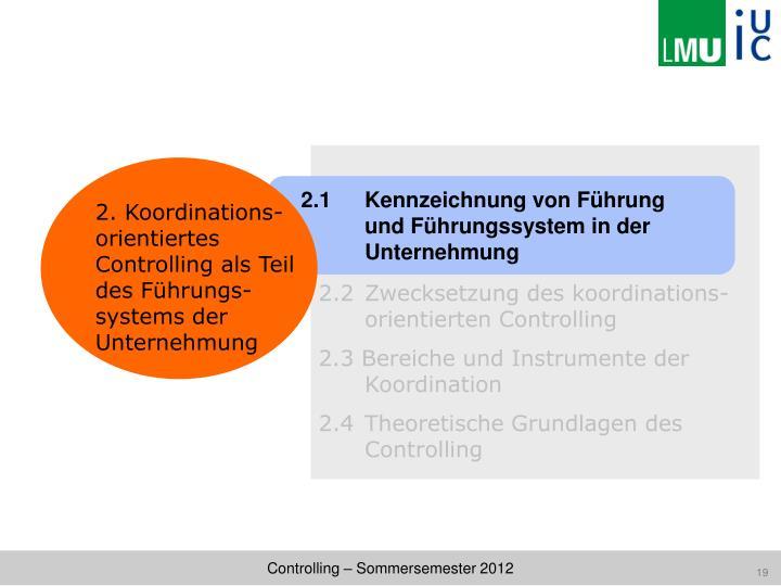 2.2 Zwecksetzung des koordinations-orientierten Controlling