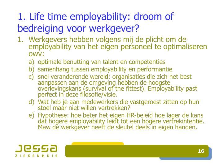 1. Life time employability: droom of bedreiging voor werkgever?