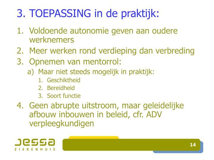 3. TOEPASSING in de praktijk: