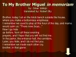 to my brother miguel in memoriam by c sar vallejo translated by robert bly