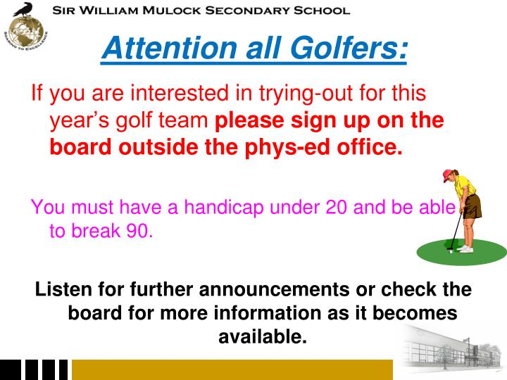 Attention all Golfers: