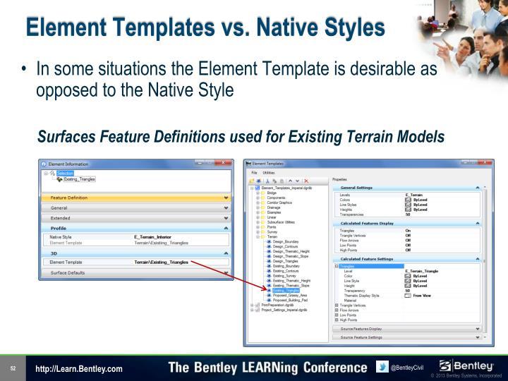 Element Templates vs. Native Styles