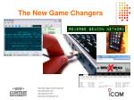 the new game changers