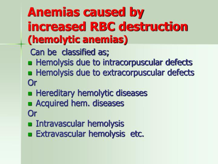 Anemias caused by increased RBC destruction