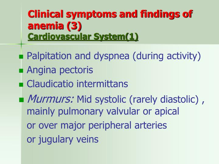 Clinical symptoms and findings of anemia (3)