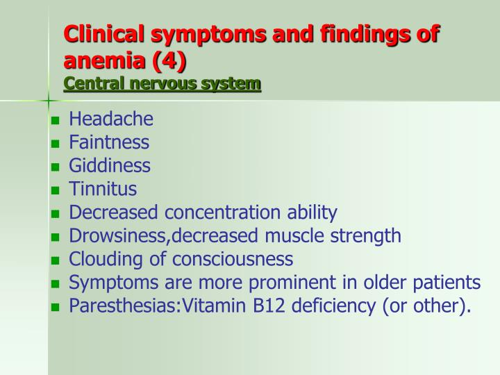 Clinical symptoms and findings of anemia (4)