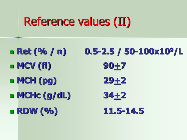 Reference values (II)