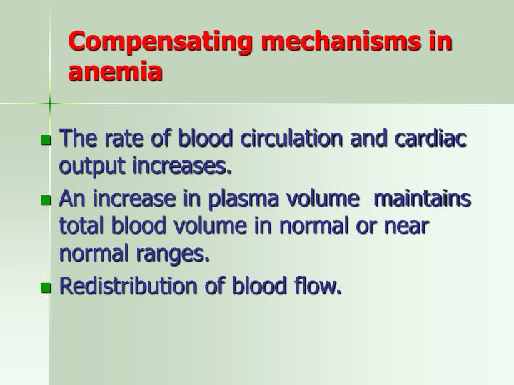 Compensating mechanisms in anemia
