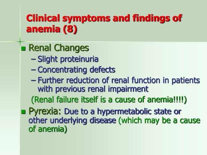 Clinical symptoms and findings of anemia (8)