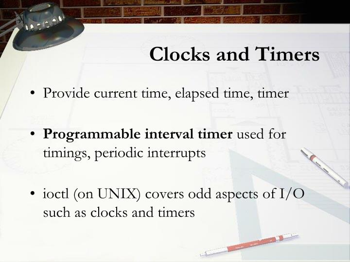 Clocks and Timers