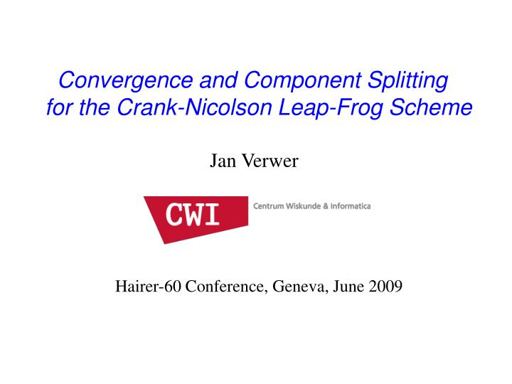 Convergence and Component Splitting