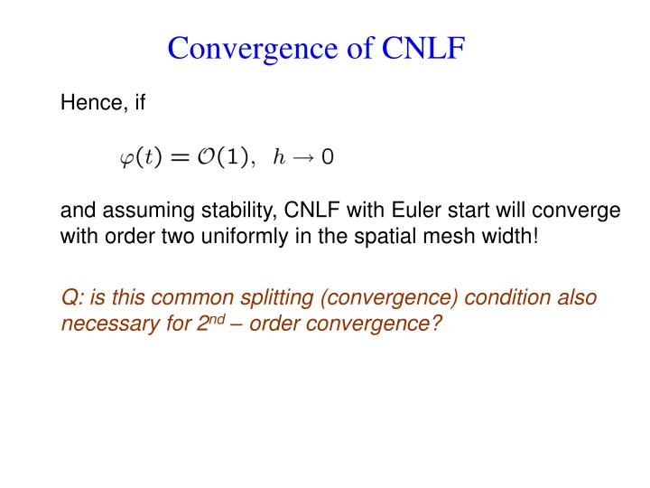 Convergence of CNLF