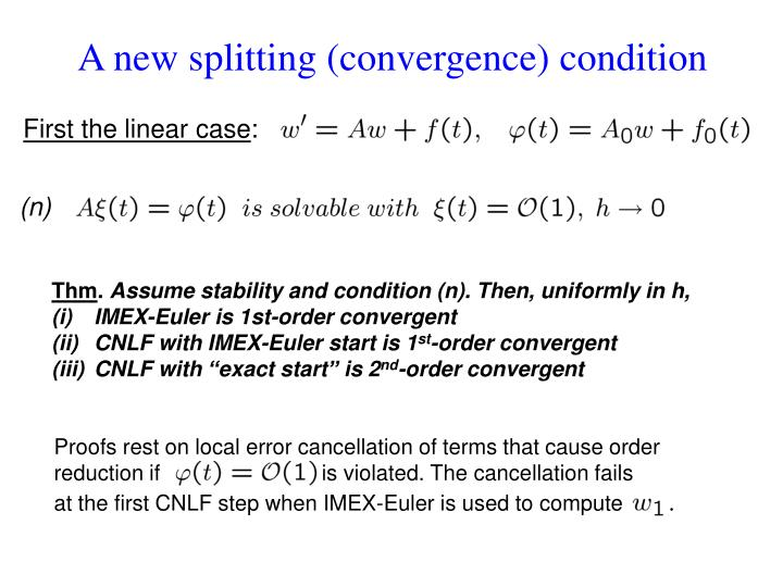 A new splitting (convergence) condition