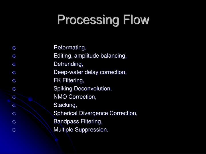 Processing Flow