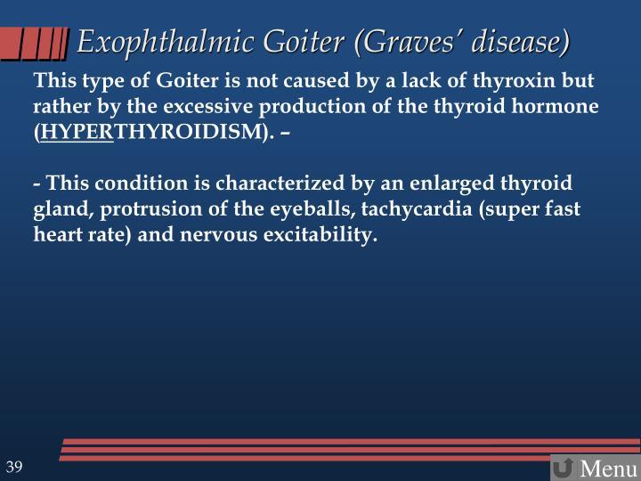 Exophthalmic Goiter (Graves' disease)