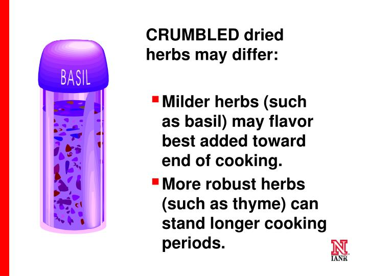 CRUMBLED dried herbs may differ: