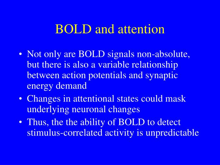 BOLD and attention