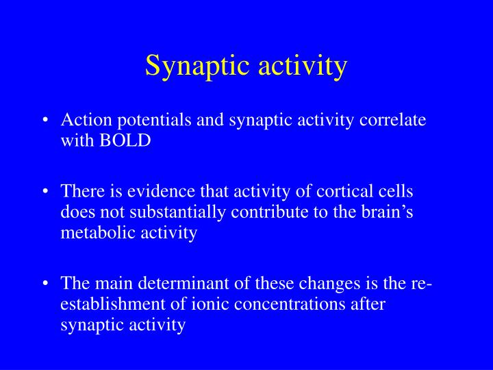 Synaptic activity