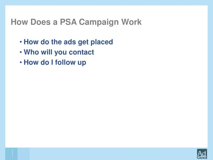How Does a PSA Campaign Work