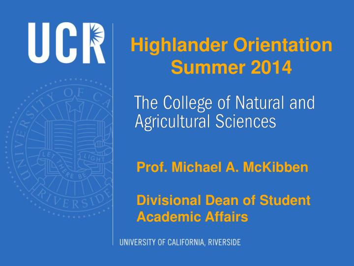 Highlander Orientation Summer