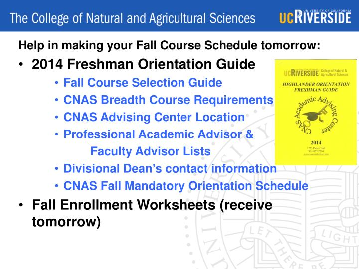 Help in making your Fall Course Schedule tomorrow: