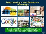deep learning from research to technology