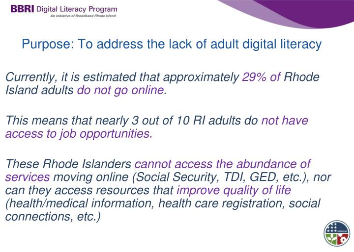 Purpose to address the lack of adult digital literacy