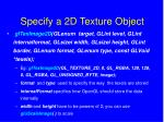 specify a 2d texture object