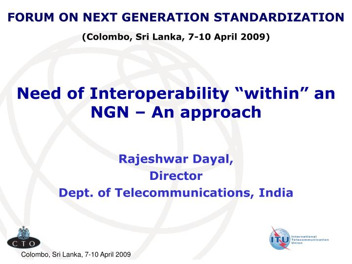 Need of interoperability within an ngn an approach