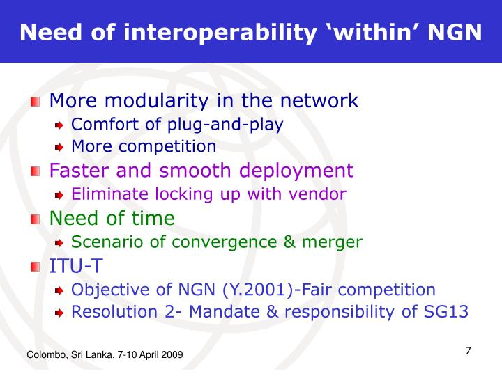 Need of interoperability 'within' NGN